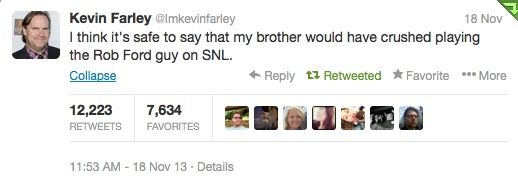 Kevin Farley Tweets Brother Chris would have crushed Rob Ford on SNL.
